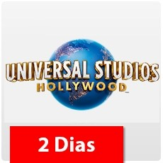 UNIVERSAL STUDIOS HOLLYWOOD - 2 Dias